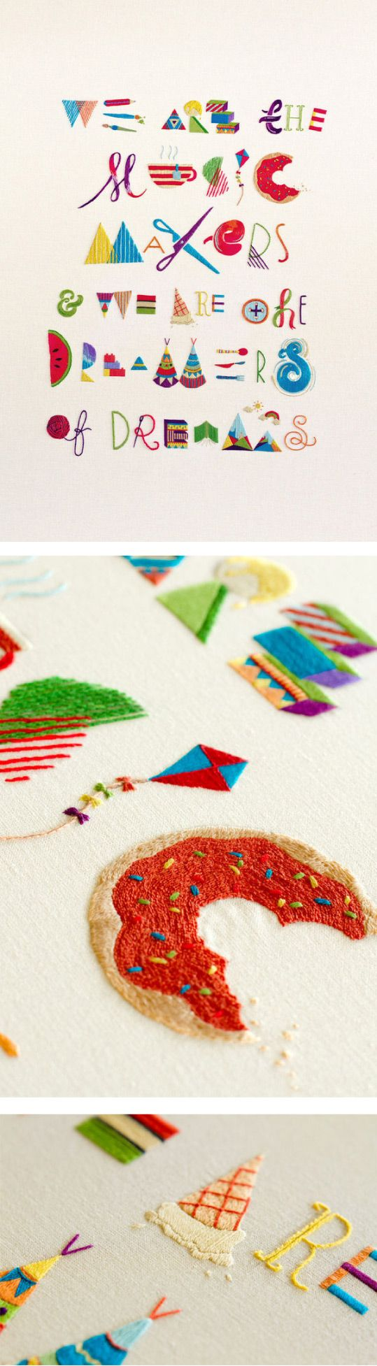 """""""We are the magic makers & we are the dreamers of the dreams."""" - Willy Wonka #embroidery #typography"""