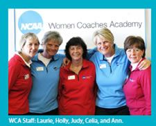 """""""NCAA Women Coaches Academy"""" - The Women Coaches Academy (WCA) celebrated its 30th program in 2013, and continues to be the most respected and sought after coach development program available to female coaches in the US. http://bit.ly/NCAA_WCA"""