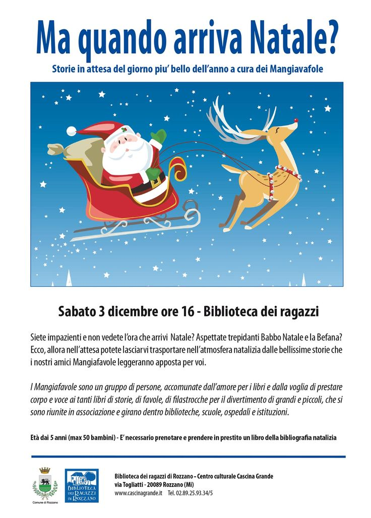 3.12.2016 ore 16:00 I Mangiafavole presentano: Ma quando arriva Natale? Biblioteca dei Ragazzi di Rozzano