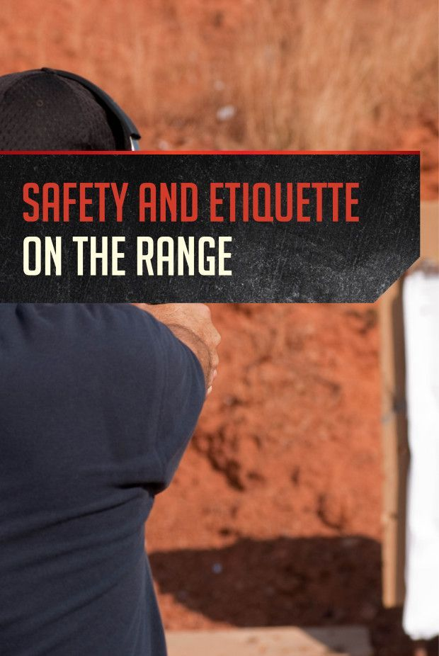 Shooting Range Safety and Etiquette pt. 1   Firearm Rules and Techniques by Gun Carrier http://guncarrier.com/shooting-range-safety-etiquette/