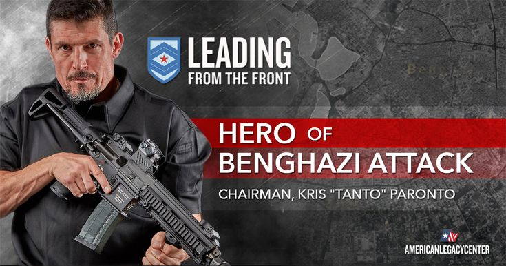 """Kris """"Tanto"""" Paronto. We are at war with Radical Islam. The Obama-Clinton doctrine of 'leading from behind' is not leadership at all. It's time to wake up Washington and hold Hillary Clinton accountable for her failures. It's time to Lead from the Front."""