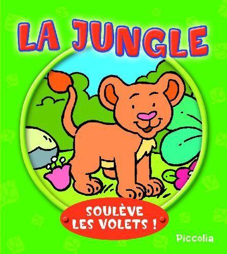 Soulève les volets ! ; la jungle - Couverture - Format classique