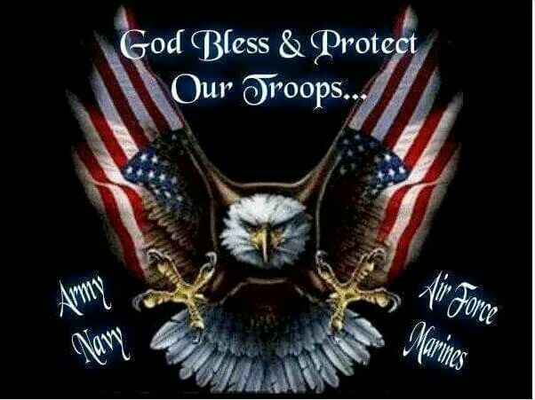 God Bless & Protect Our Troops!