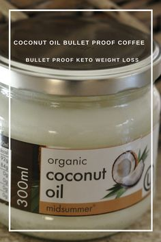 Coconut Oil Bullet Proof Coffee - Bullet Proof Keto Weight Loss - Skip the Butter and opt for a Healthier fat that is packed with many health benefits!