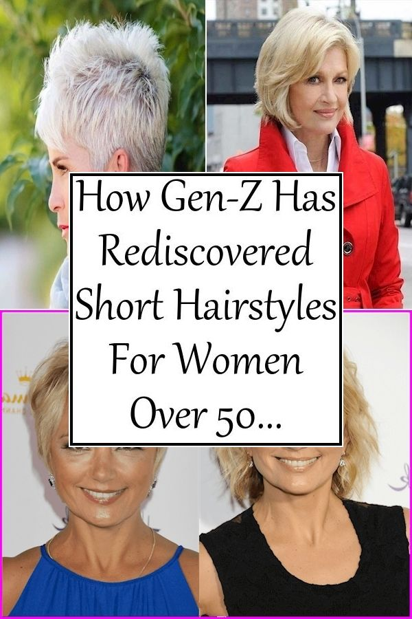 How Gen Z Has Rediscovered Short Hairstyles For Women Over 50 Womens Hairstyles Hair Styles Short Hair Styles