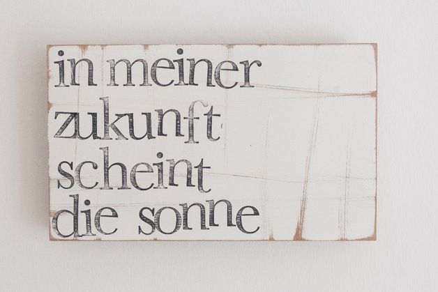 "Holzplatte mit motivierendem Text / wooden wall decoration, text ""my future is going to be sunny"", motivational quote by iopla via DaWanda.com"