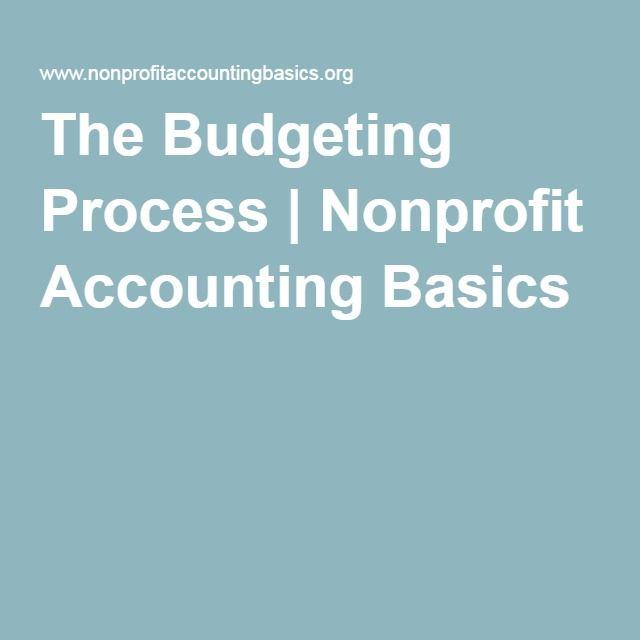 The Budgeting Process | Nonprofit Accounting Basics