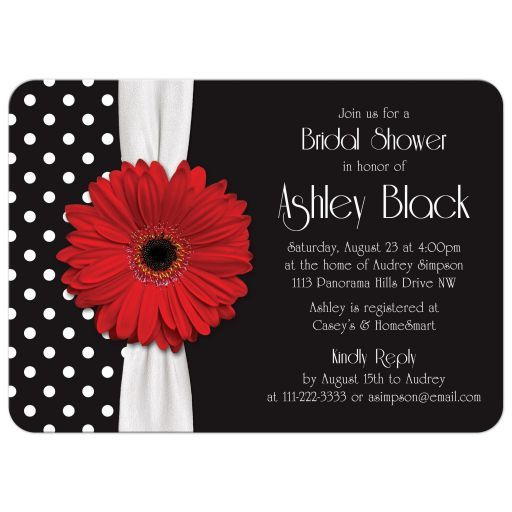 Red gerbera daisy black and white polka dot and ribbon bridal shower invitation. This chic, retro design has a black background for the white polka dots. There is also a version available with a pink gerber daisy. Fun!