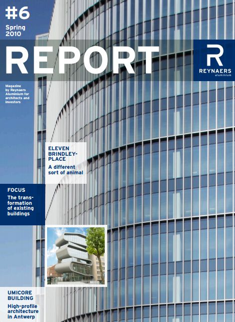 Spring 2010 - Edition Six of Report takes a closer look at the architecture of two European cities. Eleven Brindley Place, Birmingham and The Umicore Building in Antwerp. The architectural focus of this edition is the transformation of existing buildings.