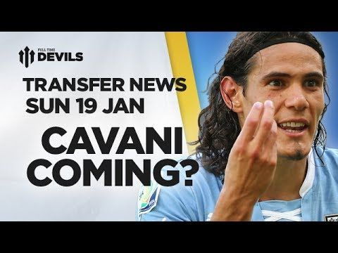 Cavani Coming? | Manchester United Transfer News | DEVILS - YouTube
