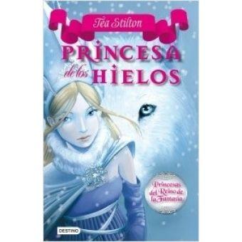 Princesa de los hielos / Tea Stilton