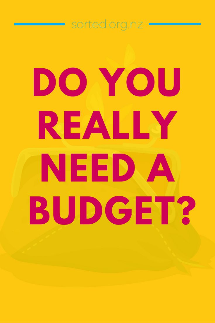 Do you really need a budget? Maybe not...!