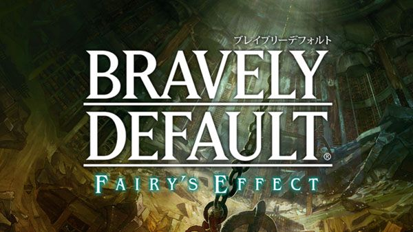 Annunciato Bravely Default: Fairy's Effect!