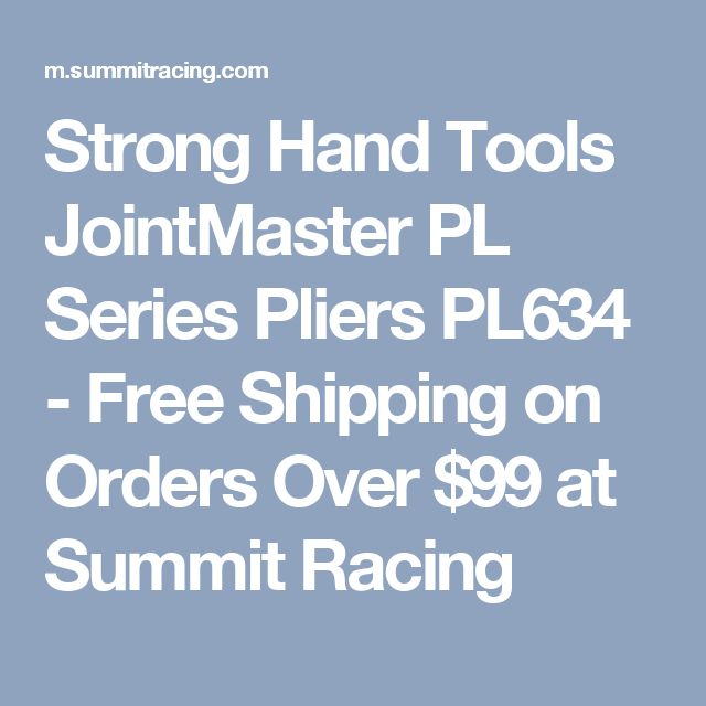Strong Hand Tools JointMaster PL Series Pliers PL634 - Free Shipping on Orders Over $99 at Summit Racing