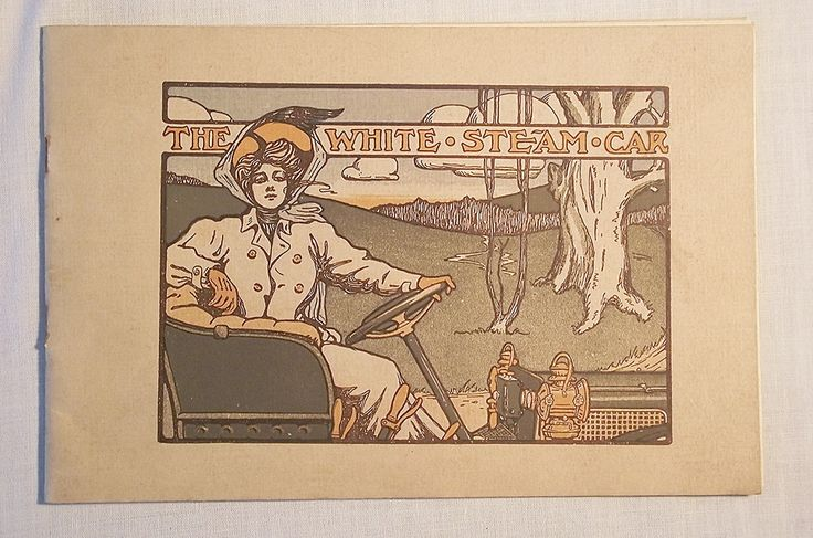 From Sale 327 Original 1908 White Steam Car sales catalog. #ephemera #steamcar
