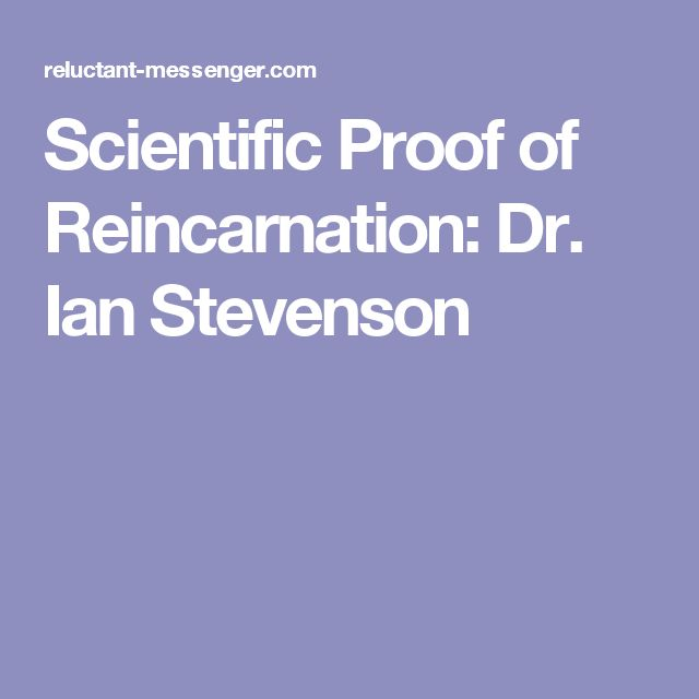 Scientific Proof of Reincarnation: Dr. Ian Stevenson