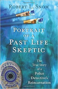 """Portrait of a Past Life Skeptic is a courageous account - a story of dogged determination and remarkable attention to detail. It has to go down as one of the greatest and most thought-provoking accounts of possible past-life regression."""