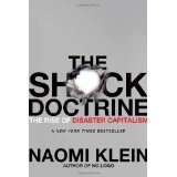 The Shock Doctrine: The Rise of Disaster Capitalism (Hardcover)By Naomi Klein