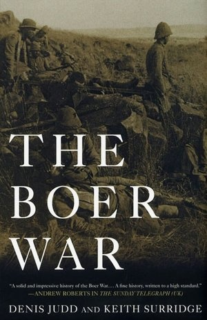 1899, Second Anglo-Boer War begins: Denis Judd and Keith Surridge, The Boer War (Palgrave Macmillan, 2003).