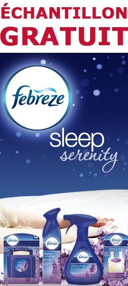 Échantillon Febreze Sleep Serenity.  http://rienquedugratuit.ca/echantillon-gratuit/febreze-sleep-serenity/