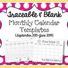 Traceable & Blank Monthly Calendar Templates (free; from Miss Kindergarten Love on TpT)