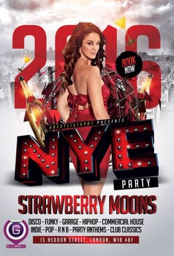 Pop Stars & Prima Donnas NYE Party| Strawberry Moons | London | Nigthclub | New Years Eve 2016