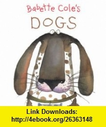 9 best cheap ebooks images on pinterest pdf tutorials and before babette coles dogs 9781405211666 babette cole isbn 10 1405211660 isbn pdftutorialsebooksdogshorsesdoggieshorse fandeluxe Choice Image