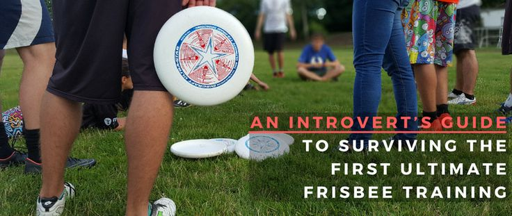 Are you going to an Ultimate Frisbee training? Are you an introvert in need of a survival kit? Try this one.