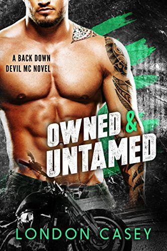 OWNED & UNTAMED (A Back Down Devil MC Romance Novel) by L... https://www.amazon.com/dp/B01JMCDVHU/ref=cm_sw_r_pi_dp_x_T-DRxb0SVERFT