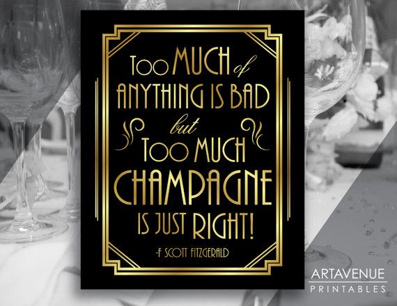 Gatsby Decor Sign Champagne Quote Printable, Gatsby Party, Roaring Twenties Party Decor, Art Deco Party Supplies - Black and Gold - ADBG1