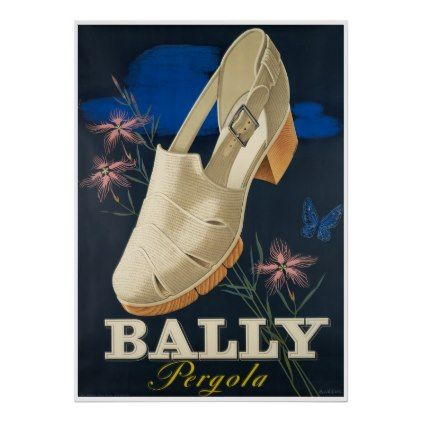#vintage - #Bally Shoes Pergola Vintage Ad Poster