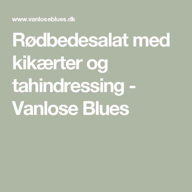 Rødbedesalat med kikærter og tahindressing - Vanlose Blues