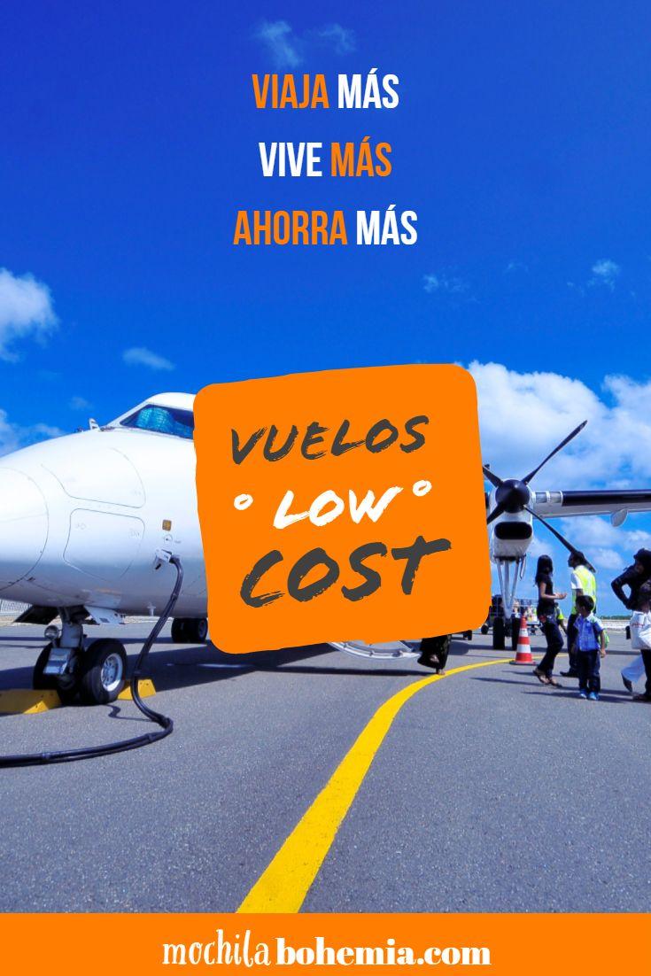 Aerolíneas Low Cost De America La Guía Completa Aerolineas Viajes Consejos