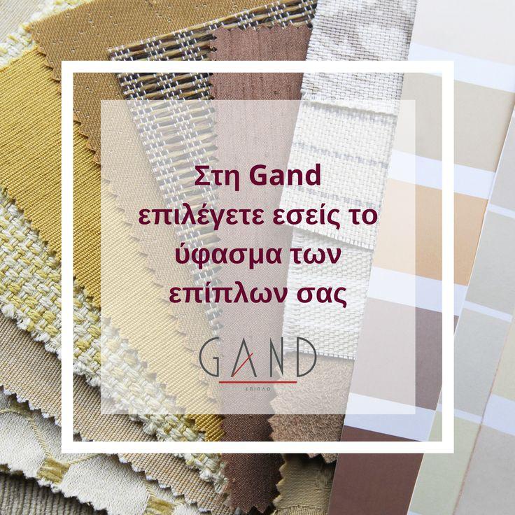 Στη Gand, κατασκευάζουμε όλα τα έπιπλα στο εργοστάσιο μας και γι΄ αυτό έχετε τη δυνατότητα να επιλέγετε διαστάσεις, υφάσματα και χρώματα για τα περισσότερα έπιπλά μας, ανάλογα με τα γούστα και τις ανάγκες σας. Ελάτε να τα δείτε από κοντά και διαλέξτε μέσα από τη μεγάλη μας γκάμα αυτό που σας ταιριάζει! #Gand #EpiplaGand