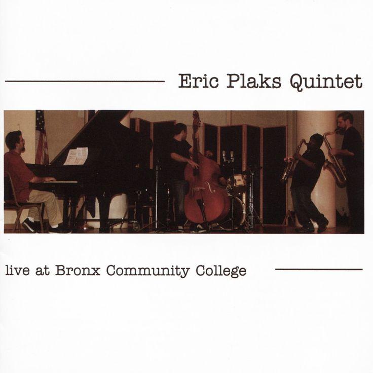 Eric Plaks - Live at Bronx Community College (CD)