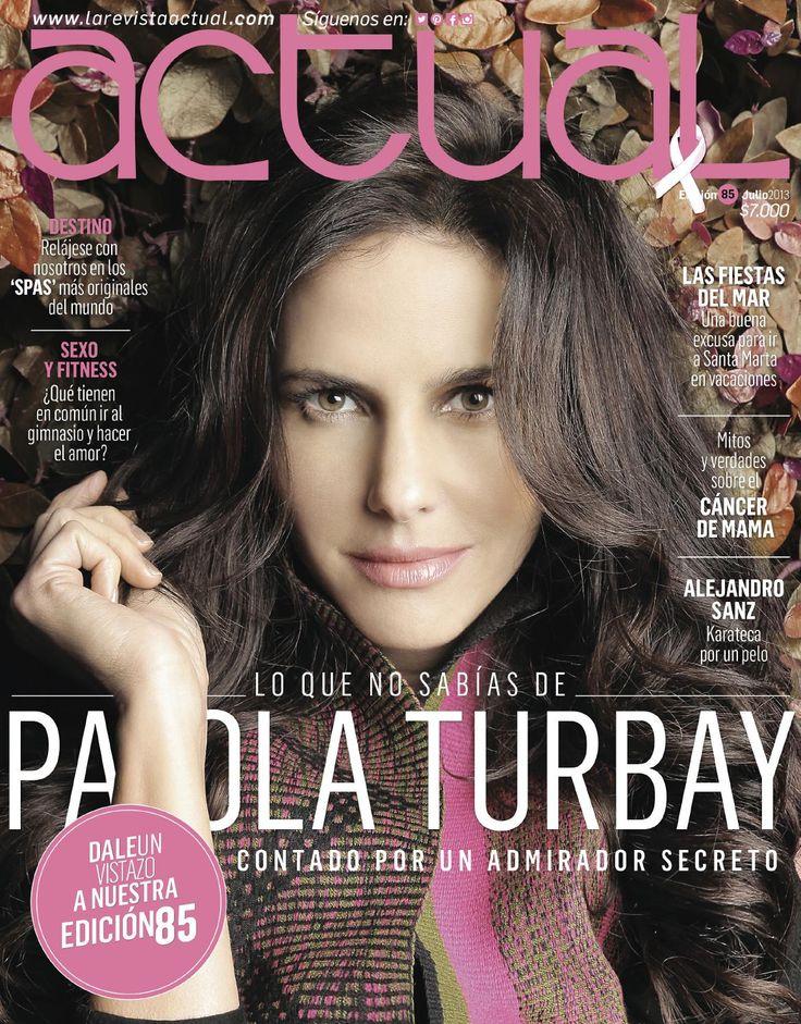 Revista Actual Edición 85 preview  Edición mes de Julio, como protagonista en portada PAola Turbay, moda, sexo, deliciosas recetas, eventos sociales de la costa colombiana, crónica, cuento y mucho más en nuestro interior.