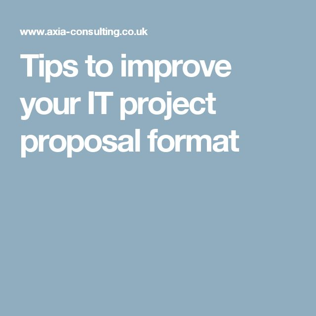 Tips to improve your IT project proposal format