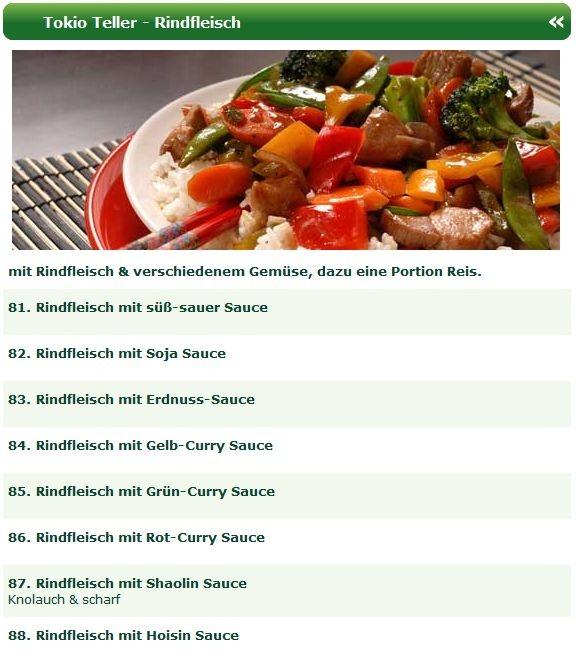 Die Tokio Teller beim Shaolin Asia Lieferservice Bielefeld sind nicht nur Spezialitäten des Hauses, sondern auch noch sehr preiswert.  Genießen Sie asiatische Rindfleischspezialitäten aus dem Wok, meisterhaft zubereitet, werden auch Sie begeistern.