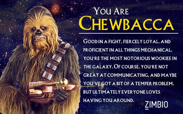 I took Zimbio's 'Star Wars' personality quiz, and I'm Chewbacca. Who are you? #ZimbioQuiz