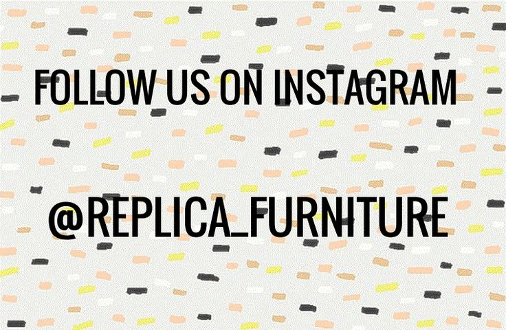 Follow us on instagram @replica_furniture