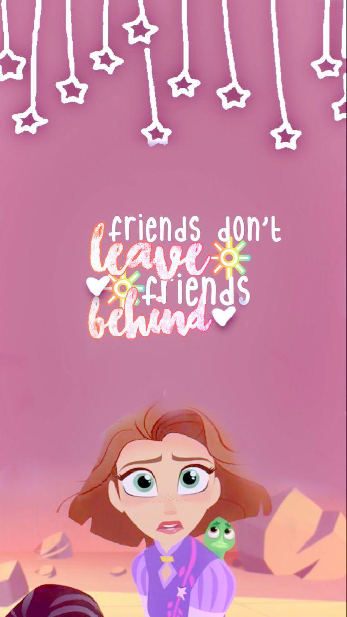Fun Tts : Friends, Don't, Leave, Behind-tts, Inspo:, @waitingforthelanterns, Disney, Tangled,, Favorites