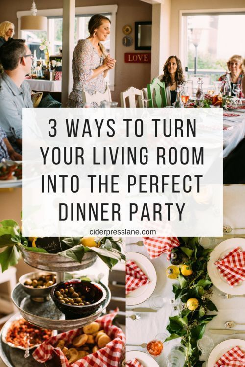 Mar 6 3 Ways to Turn Your Living Room into the Perfect Dinner Party