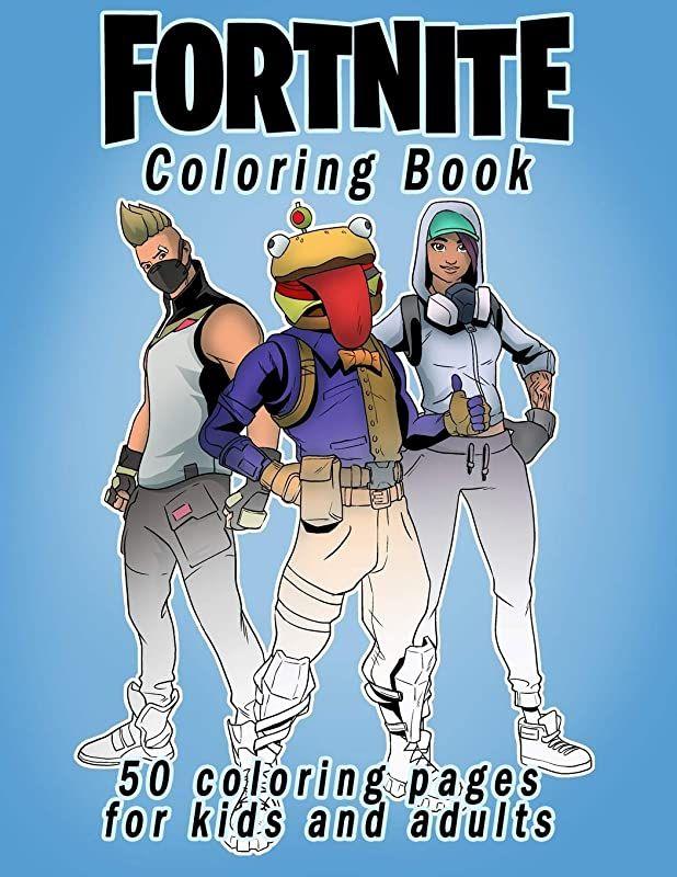 Pdf Free Fortnite Coloring Book 50 Coloring Pages For Kids And Adults Fortnite Coloring Book For Livre Audio Vigan