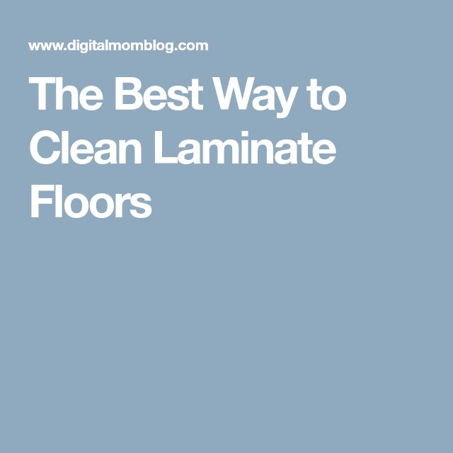 Best 25 Laminate Flooring Cleaner Ideas On Pinterest