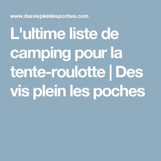 L'ultime liste de camping pour la tente-roulotte   Des vis plein les poches