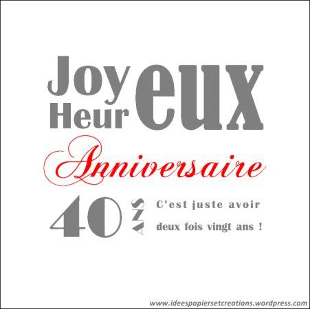 les 20 meilleures id es de la cat gorie citation anniversaire 40 ans sur pinterest joyeux. Black Bedroom Furniture Sets. Home Design Ideas