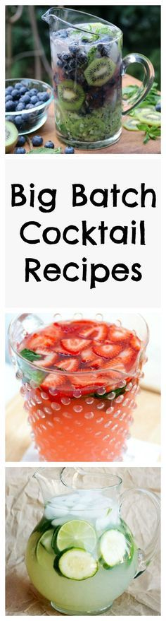 Quench your thirst with these picture-perfect big batch crowd-pleasing cocktails! More