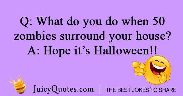 Zombie Halloween Joke With Picture Halloween Jokes Funny Halloween Jokes Jokes