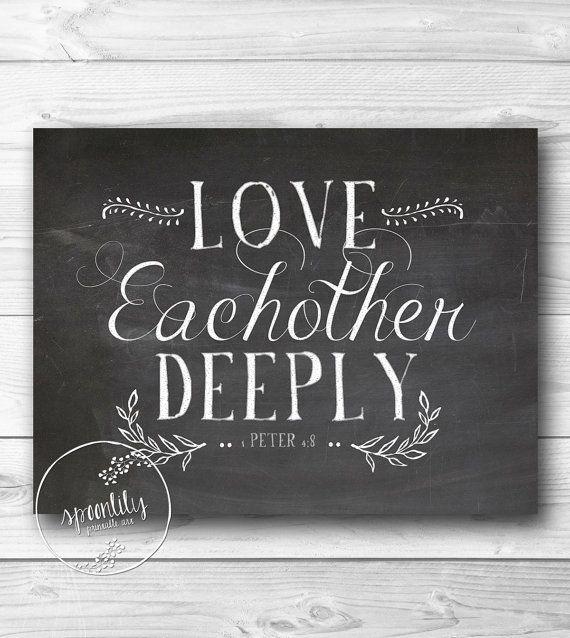 Christian Chalkboard Print. 1 Peter 4:8. Love each other deeply. Bible Verse Chalkboard. Weddings. Digital Download.