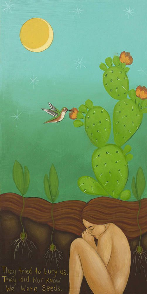They tried to bury us, They didnt know we were seeds. - Mexican Proverb - $38 Print of Painting by Tamara Adams     Tags: Hummingbird, colibri, cactus flower, mexican inspired, art